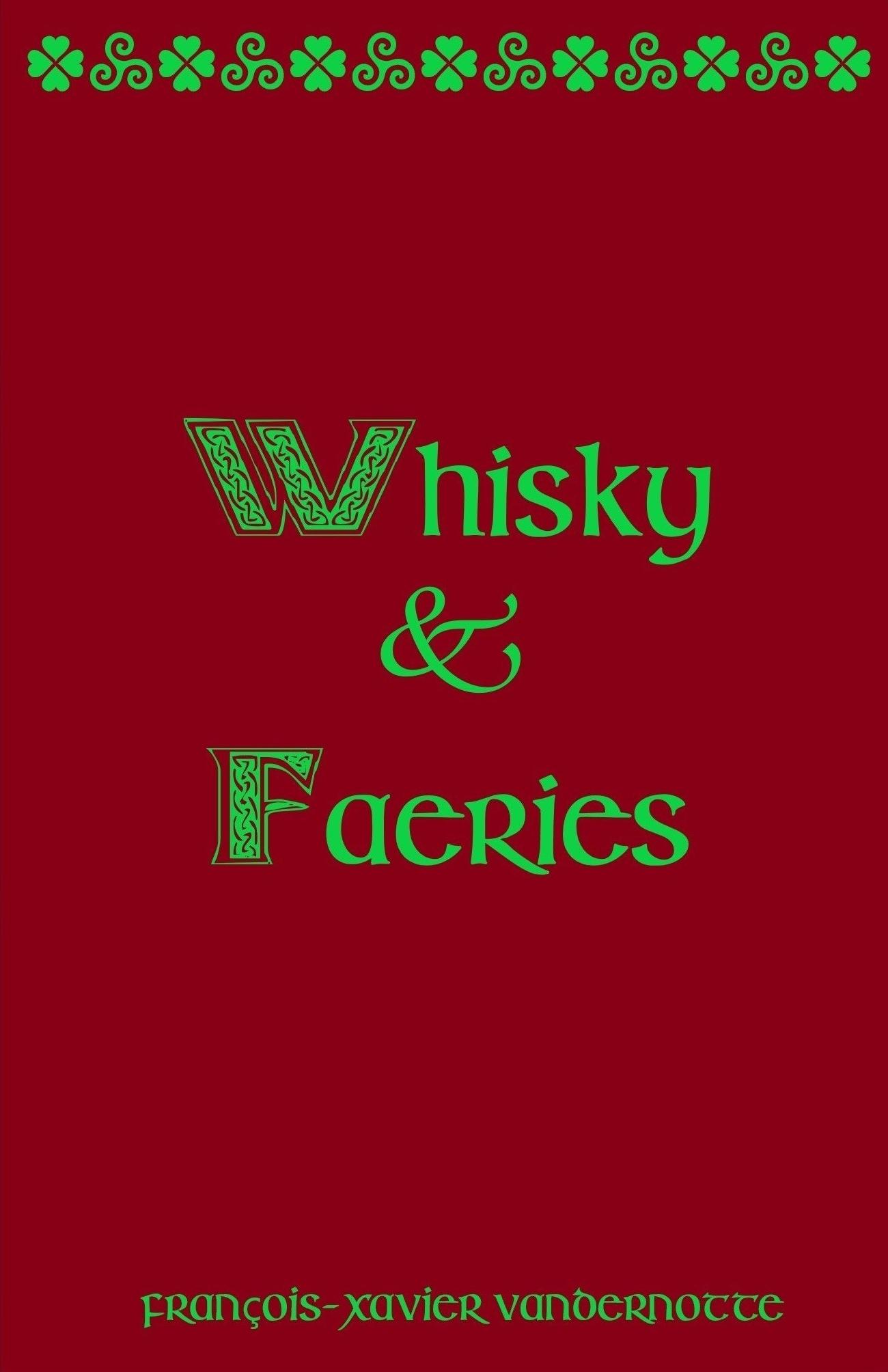 Whisky et Faëries