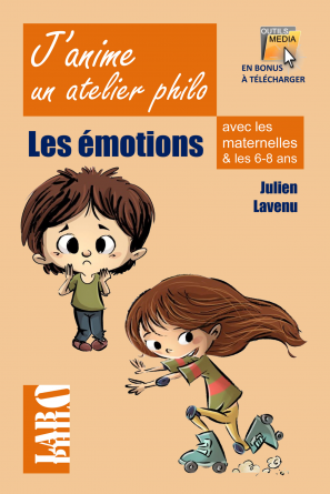 J'anime un atelier philo: les émotions