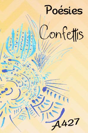 Poèsie 2 - Confettis