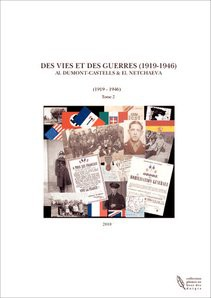 DES VIES ET DES GUERRES (1919-1946)