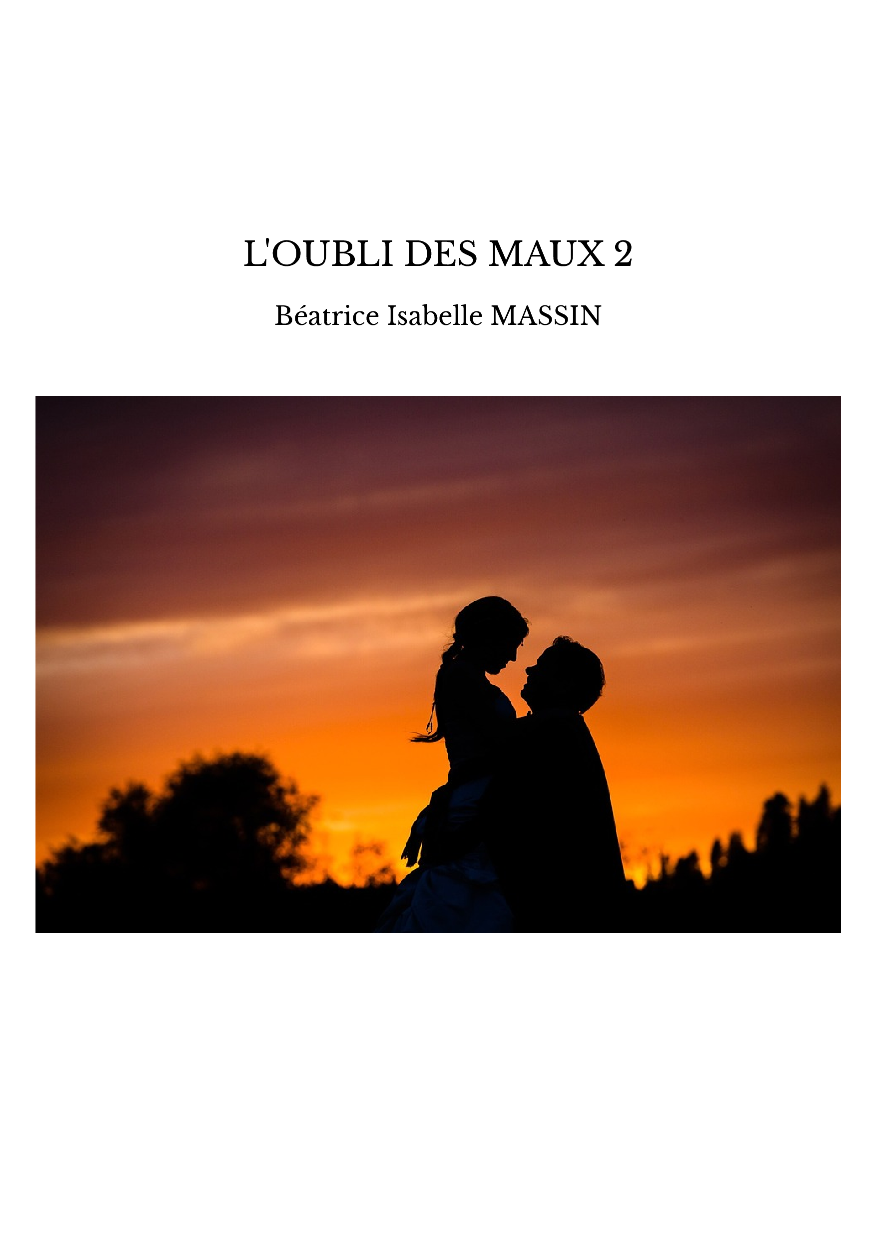 L'OUBLI DES MAUX 2