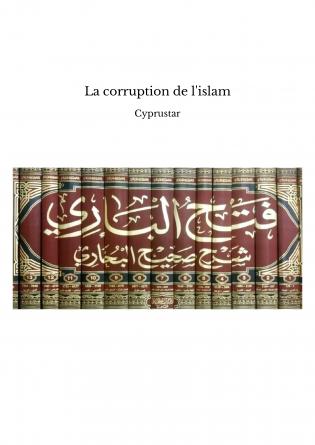 La corruption de l'islam