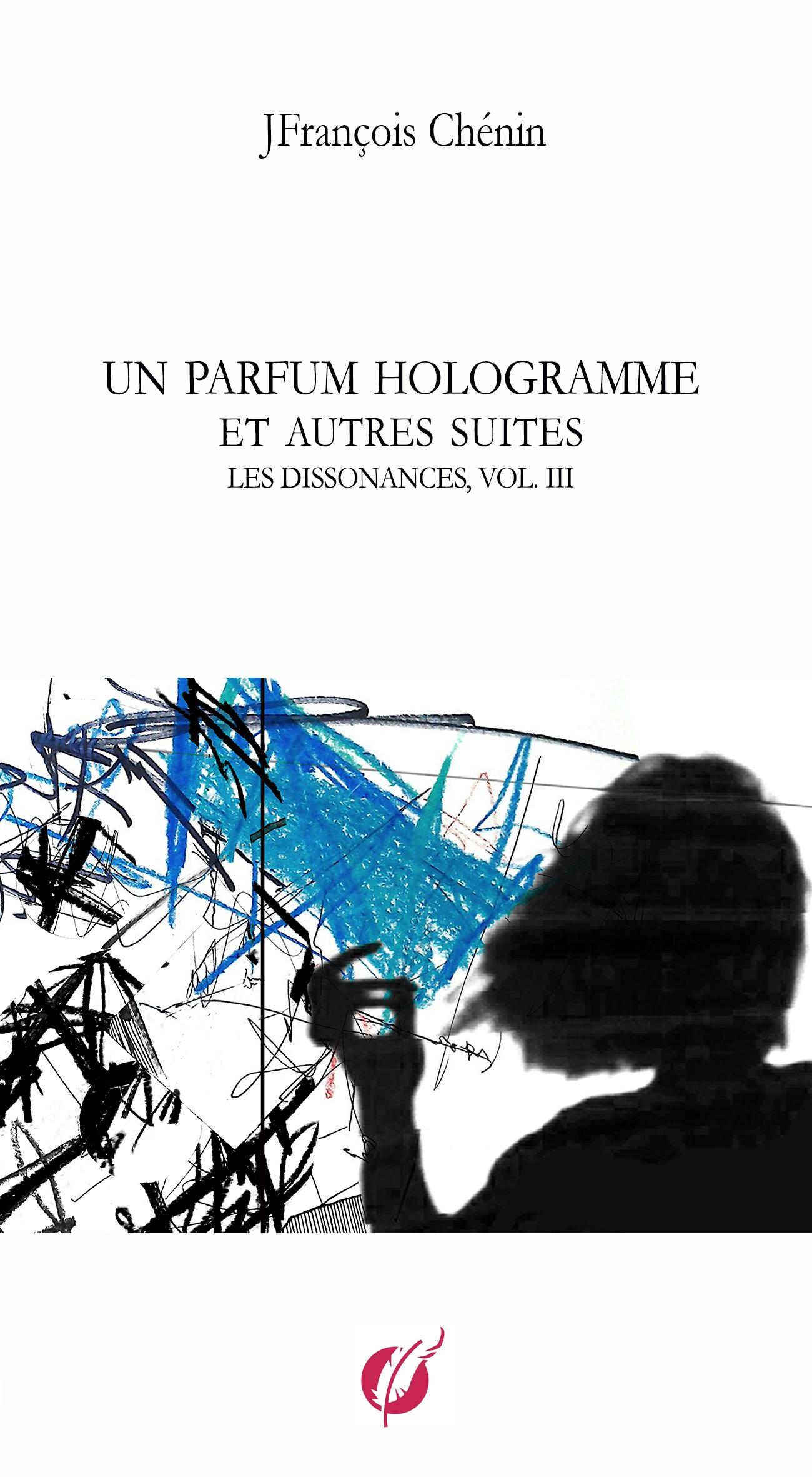 Un parfum hologramme et autres suites