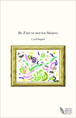 Be Z'art or not too bizarre