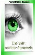 Des yeux couleur émeraude