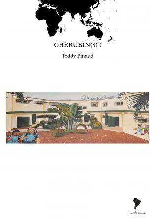 CHÉRUBIN(S) !