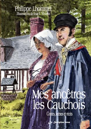 Mes ancêtres les Cauchois
