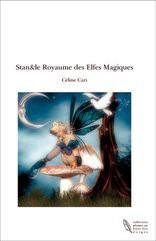Stan&le Royaume des Elfes Magiques