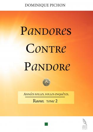 Pandores contre Pandore