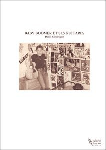 BABY BOOMER ET SES GUITARES