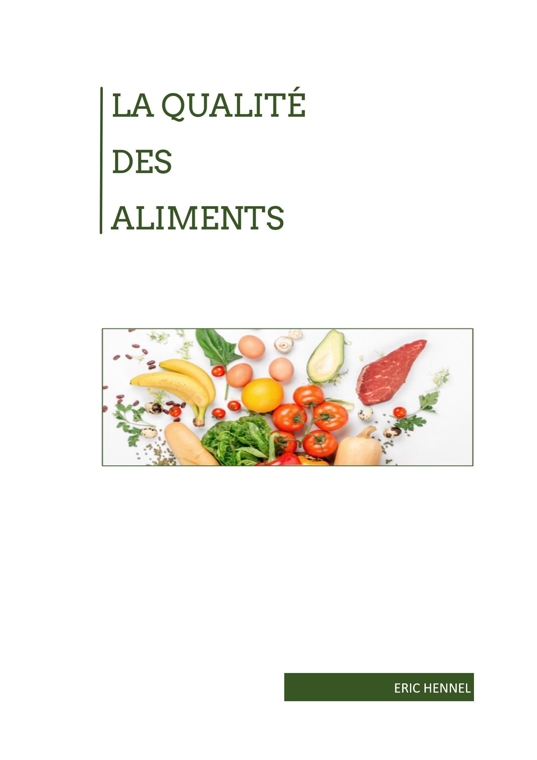 La Qualité des Aliments