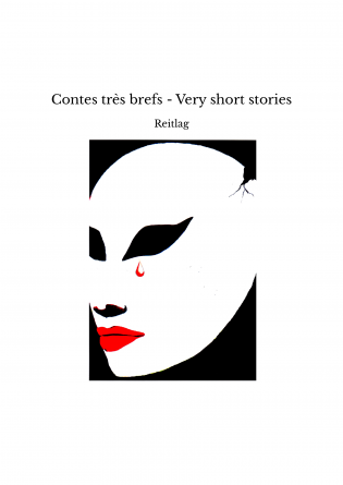 Contes très brefs - Very short stories