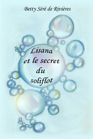 Lisana et le secret du soliflot