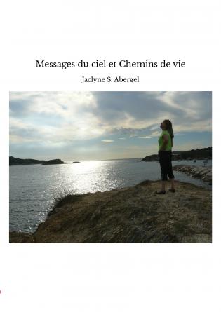 Messages du ciel et Chemins de vie