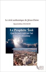 Le récit authentique de Jésus-Christ