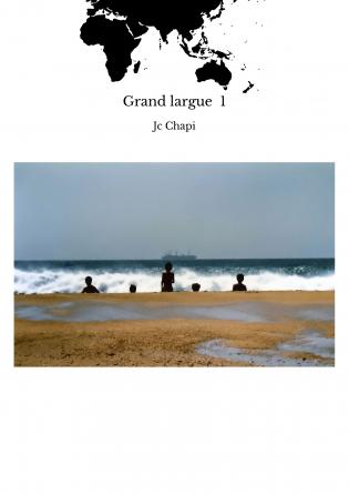 Grand largue 1