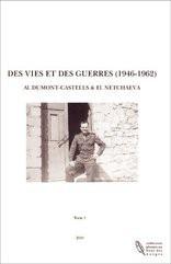 DES VIES ET DES GUERRES (1946-1962)