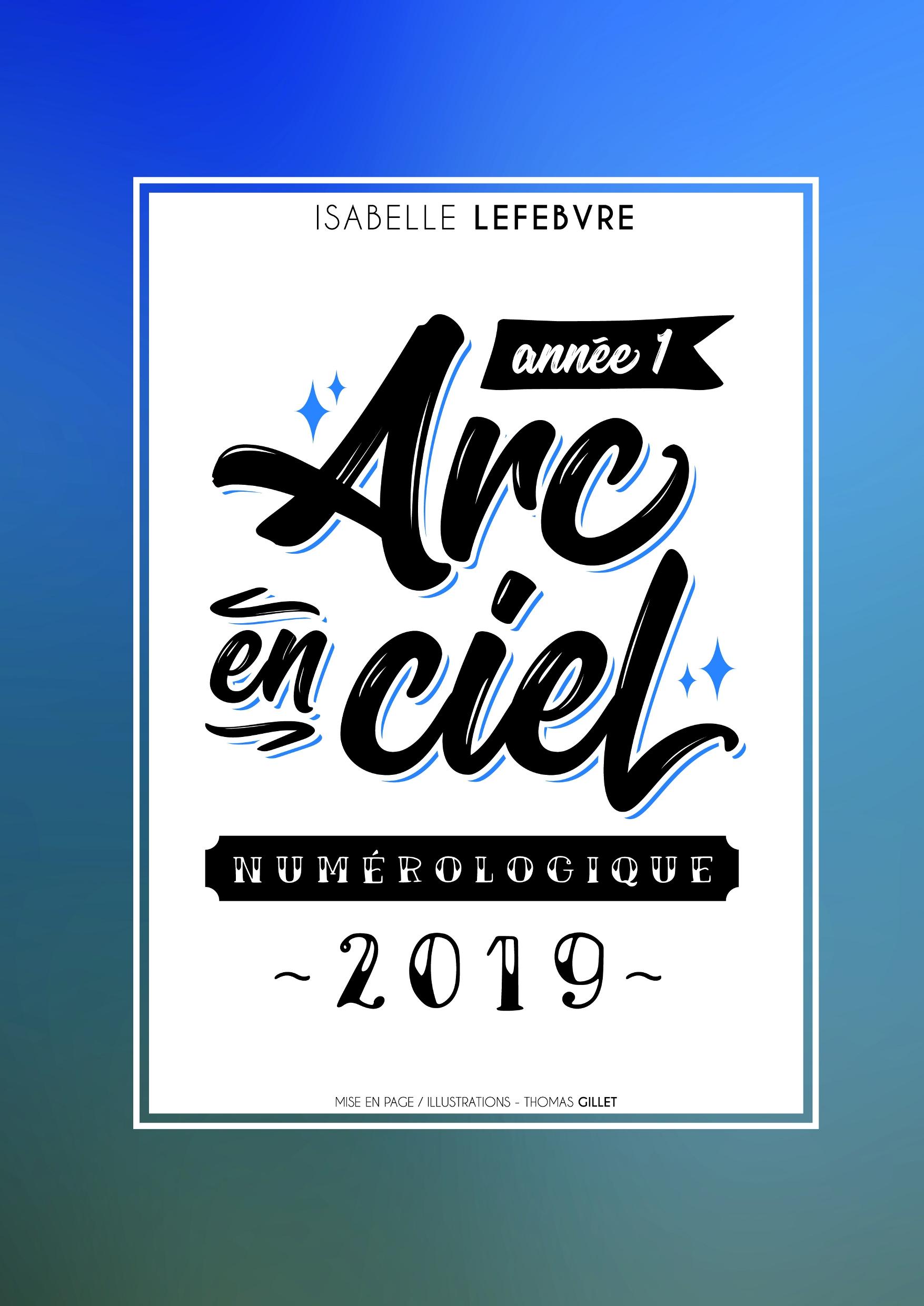 L'Arc en Ciel Numérologique 2019 - 1