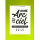 L'ARC EN CIEL NUMÉROLOGIQUE 2019 - 3