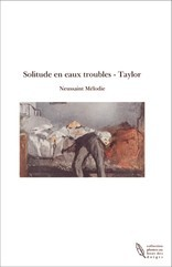 Solitude en eaux troubles - Taylor