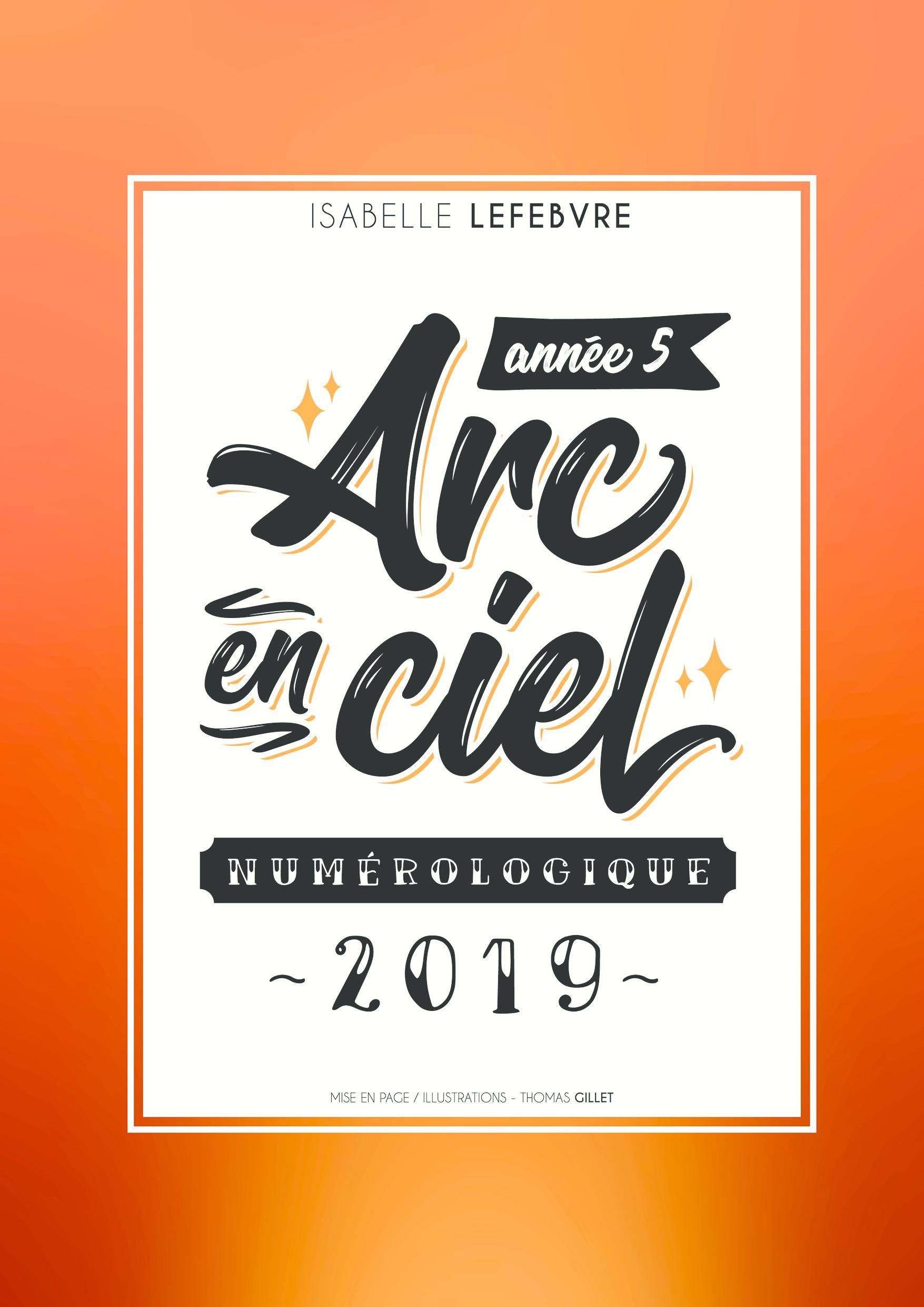 l'ARC EN CIEL NUMÉROLOGIQUE 2019 - 5