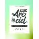 l'ARC EN CIEL NUMÉROLOGIQUE 2019 - 6