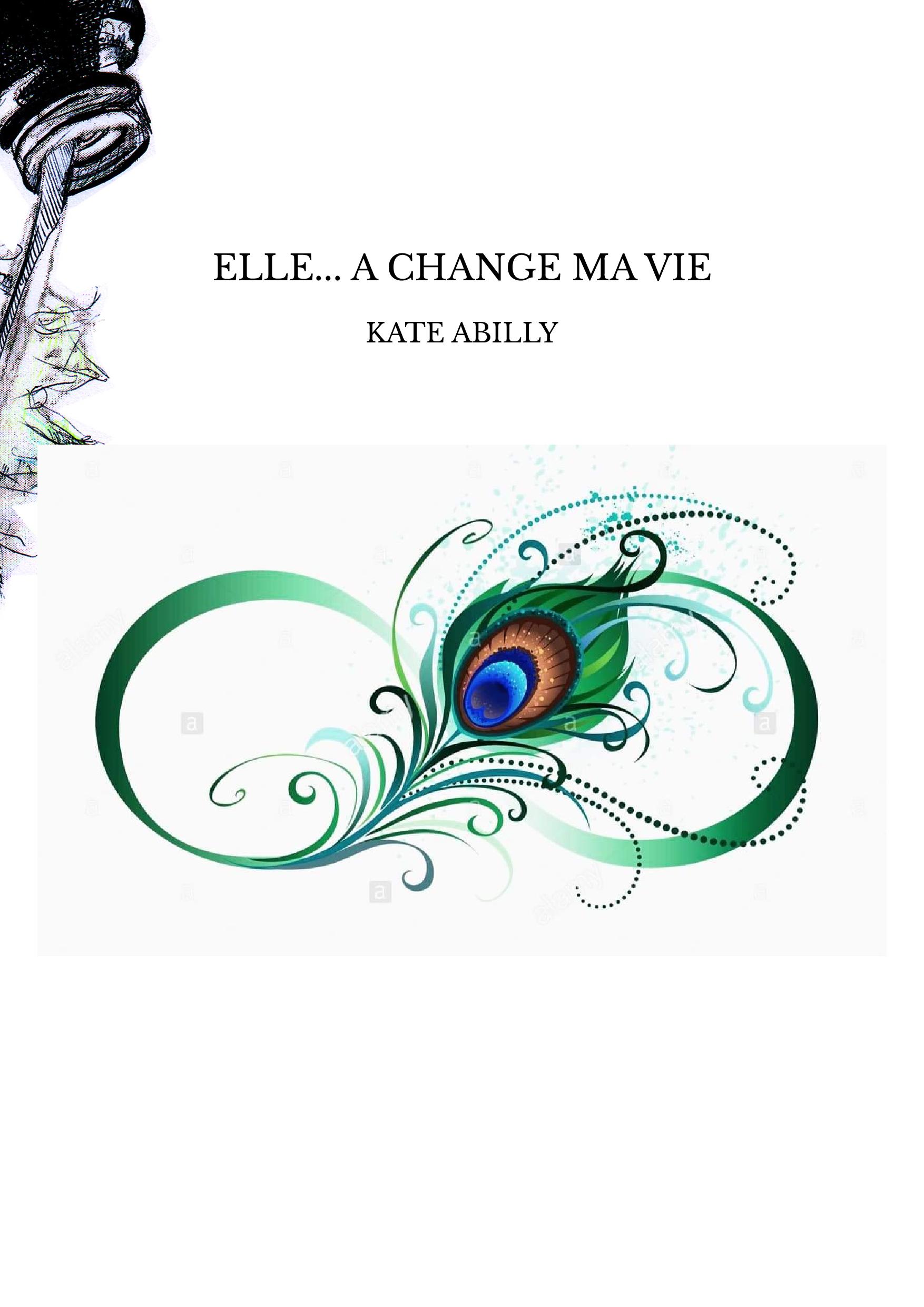 ELLE... A CHANGE MA VIE