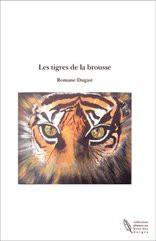 Les tigres de la brousse