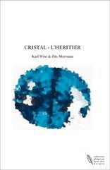 CRISTAL - L'HERITIER