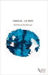 CRISTAL - LE DEFI