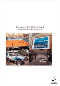 Reportages VIP 2010 - Tome 2