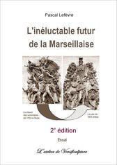 L'inéluctable futur de la Marseillaise