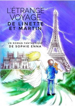 L'étrange voyage de Linette et Martin