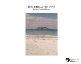 JEJU, FREE AS THE WIND