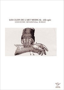 LES CLEFS DE L'ART MEDICAL édit spéc