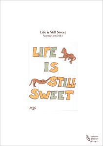 Life is Still Sweet
