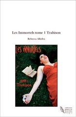 Les Immortels tome 1 Trahison