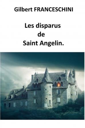 Les disparus de Saint Angelin