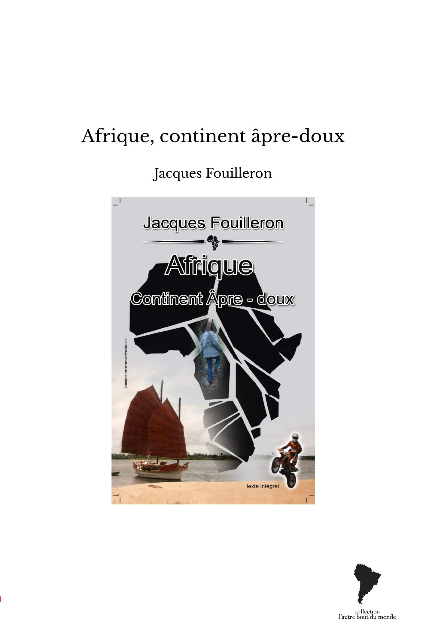 Afrique, continent âpre-doux