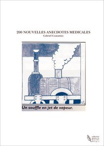200 NOUVELLES ANECDOTES MEDICALES