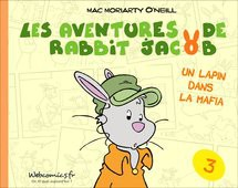 Les aventures de Rabbit Jacob T3
