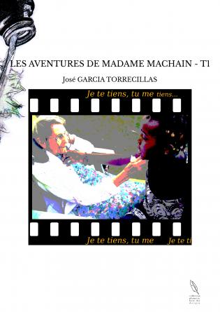LES AVENTURES DE MADAME MACHAIN - T1