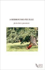 A REBROUSSE-FEUILLE