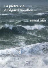 La piètre vie d'Edgard Bouillon