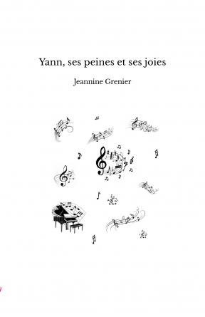 Yann, ses peines et ses joies
