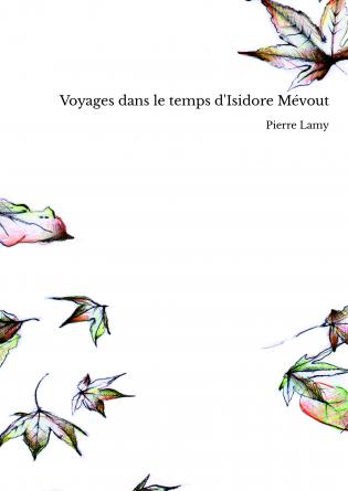 Voyages dans le temps d'Isidore Mévout
