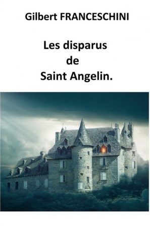 Les disparus de Saint Angelin