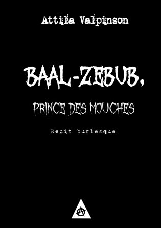 Baal-Zebub, prince des mouches