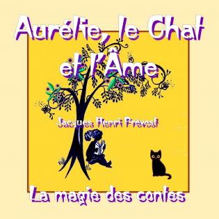 Aurélie, le Chat et l'Âme