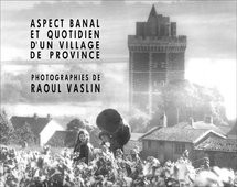 Aspect banal & quotidien d'un village